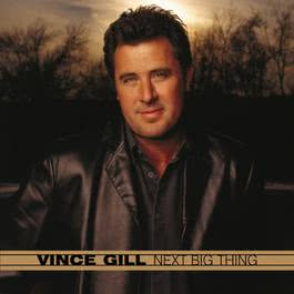 Next Big Thing 2003 Vince Gill