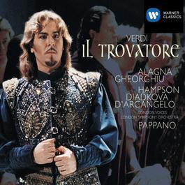 Verdi : Il Trovatore 2005 Larissa Diadkova; Thomas Hampson; Angela Gheorghiu; Roberto Alagna