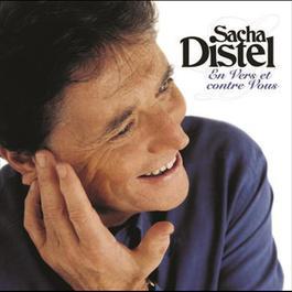 En Vers Et Contre Vous 2009 Sacha Distel