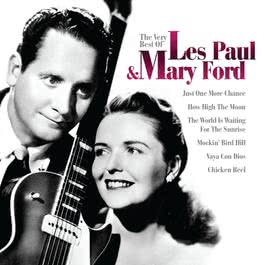 The Very Best Of Les Paul And Mary Ford 2008 Les Paul