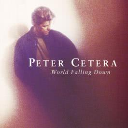 Restless Heart (Album Version) 1992 Peter Cetera