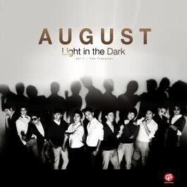 Light in the Dark, Vol. 1: The Traveller 2014 August Band