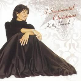 Sentimental Christmas 2010 Kathy Troccoli