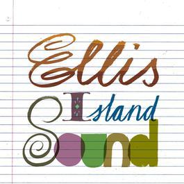 Ellis Island Sound 2003 Ellis Island Sound