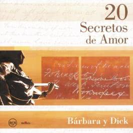 20 Secretos de Amor - Barbara y Dick 2004 Barbara Y Dick