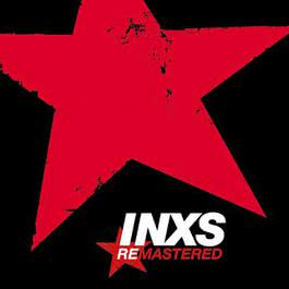 INXS Remastered 2011 Inxs