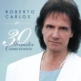 30 Grandes Canciones 2014 Roberto Carlos
