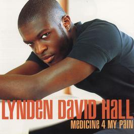 Medicine 4 My Pain 1998 Lynden David Hall