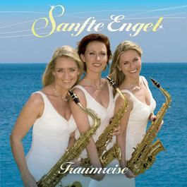 Traumreise 2007 Sanfte Engel