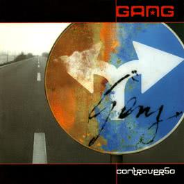 Controverso 2004 Gang(欧美)