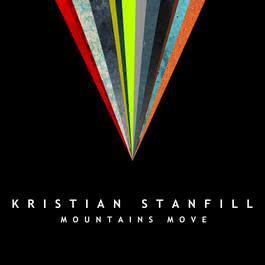 Mountains Move 2011 Kristian Stanfill