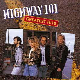 Whiskey, If You Were A Woman (Album Version) 1990 Highway 101