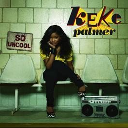 So Uncool 2007 Keke Palmer