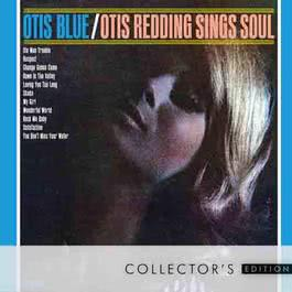 Otis Blue: Otis Redding Sings Soul [Collector's Edition] 2008 Otis Redding