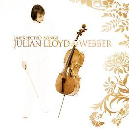 Unexpected Songs 2006 Julian Lloyd Webber