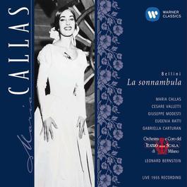 Bellini: La sonnambula 2002 Maria Callas