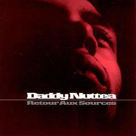 Retour Aux Sources 2003 Daddy Nuttea