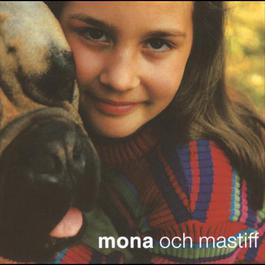 Mona & Mastiff 1997 Mona; Mastiff