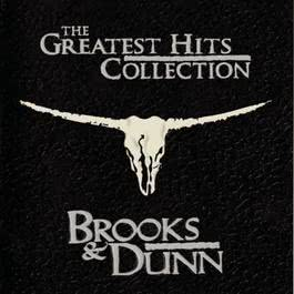 The Greatest Hits Collection 1997 Brooks & Dunn