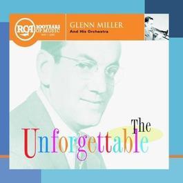 Unforgettable Glenn Miller & His Orchestra 1985 Glenn Miller