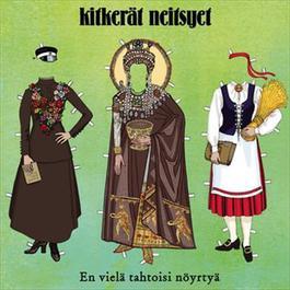 En vielä tahtoisi nöyrtyä 2012 Kitkerät Neitsyet