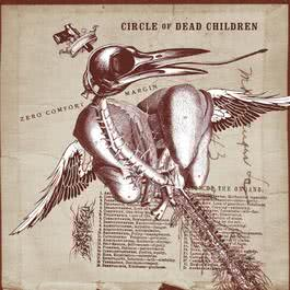 Zero Comfort Margin 2009 Circle Of Dead Children
