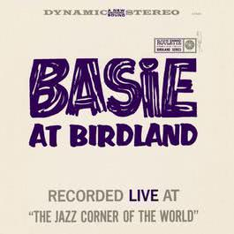 Basie At Birdland 2007 Count Basie