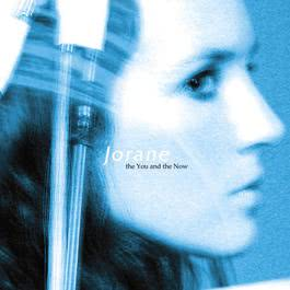 The You And The Now 2004 Jorane