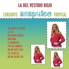 La Del Vestido Rojo 2011 Acapulco Tropical