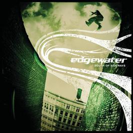 South Of Sideways 2004 Edgewater