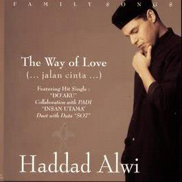 The Way Of Love 2003 Haddad Alwi