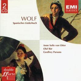 Wolf: Spanisches Liederbuch 2002 Anne Sofie von Otter