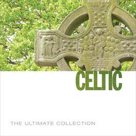 The Ultimate Collection - Celtic 2006 Various Artists