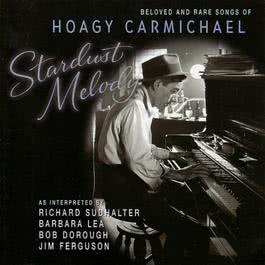 Stardust Melody 2002 Hoagy Carmichael