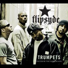 Trumpets 2006 Flipsyde
