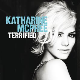 Terrified 2010 Katharine McPhee