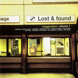Lost And Found Volume 1 : Imagination 2007 Various Artists