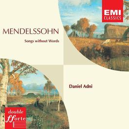 Mendelssohn Songs without Words etc. 2009 Daniel Adni