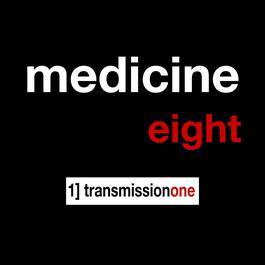 Transmission One 2006 Medicine8