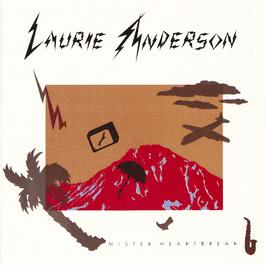 Mister Heartbreak 2010 Laurie Anderson