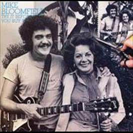 Try It Before You Buy It 2009 Mike Bloomfield