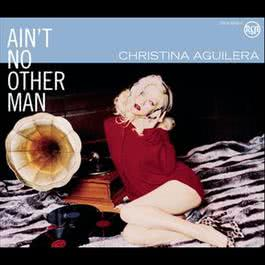 Ain't No Other Man 2016 Christina Aguilera