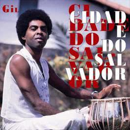 Cidade Do Salvador 2008 Gilberto Gil