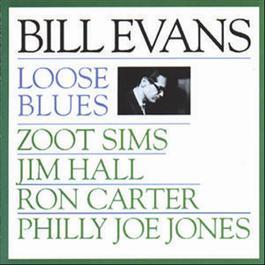 Loose Blues 1992 Bill Evans