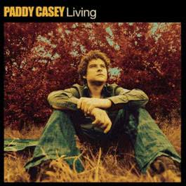 Living 2004 Paddy Casey