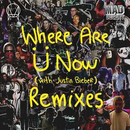 Where Are Ü Now (with Justin Bieber) [Ember Island Remix] (Ember Island Remix) 2015 Skrillex; Diplo; Justin Bieber