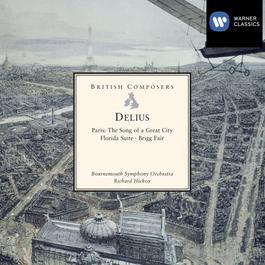 Delius: Paris, Florida Suite, Brigg Fair 2005 Bournemouth Symphony Orchestra