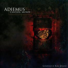 Adiemus II - Cantata Mundi 1997 Adiemus
