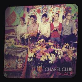 Palace 2010 Chapel Club