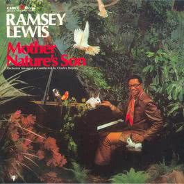 Mother Nature's Son 1968 Ramsey Lewis